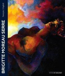 Dernières parutions sur Art contemporain, Brigitte Moreau Serre. Ses mains s'ouvrent sur une étoile
