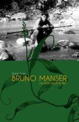 Dernières parutions sur Écologie - Environnement, Bruno Manser