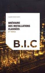 Dernières parutions sur Droit de l'environnement, Bréviaire des installations classées. 6e édition