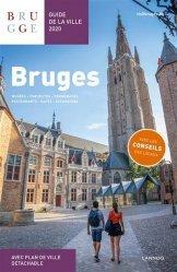 Dernières parutions sur Guides Belgique, Bruges. Guide de la ville, Edition 2020