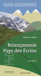 Dernières parutions sur Guides de randonnée, Briançonnais, Pays des Écrins