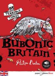Dernières parutions dans Paper Planes Teens Niv. intermédiaire, Bubonic Britain - Livre + mp3