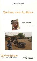 Dernières parutions dans Ecrire l'Afrique, Burkina, rose du désert