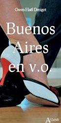Dernières parutions sur Guides Argentine, Buenos Aires en V.O.