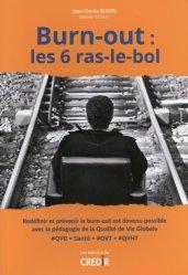 Dernières parutions sur Psychologie du travail, Burn-out : les 6 ras-le-bol
