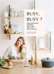Dernières parutions sur Cuisine familiale, Busy, busy ?