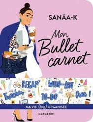 Dernières parutions dans Vie Quotidienne, Bullet carnet Sanaa K