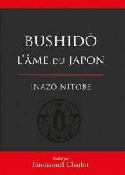 Dernières parutions sur Arts martiaux, Bushido. L'âme du Japon