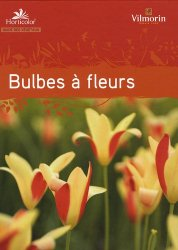 Souvent acheté avec Filière Pépinière de la production à la plantation, le Bulbes à fleurs