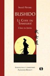 Dernières parutions sur Arts martiaux, Bushidô, le code du samourai. L'âme du Japon