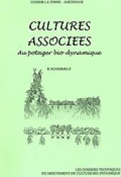 Souvent acheté avec Le guide du B.R.F (Bois Raméal Fragmenté), le Cultures associées au potager Bio-Dynamique