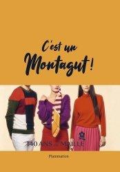 Dernières parutions sur Grands couturiers, C'est un Montagut !