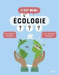 Dernières parutions sur Vie de la Terre, C'est quoi, l'écologie ? NE