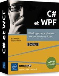 Dernières parutions dans coffret expert, C# et WPF : développez des applications avec des interfaces riches : coffret 2 livres