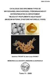 Souvent acheté avec Atlas of crayfish in Europe, le Catalogue des spécimens-types de Bryozoaires, Brachiopodes, Ptérobranches et Entéropneustes du Département 'Milieux et Peuplements aquatiques'
