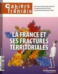 Dernières parutions sur Décentralisation et collectivités territoriales, Cahiers français N° 402, janvier-février 2018 : La France et ses fractures territoriales