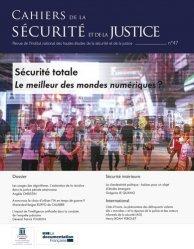 Dernières parutions sur Sécurité incendie, Cahiers de la sécurité N° 47 : Révolution numérique