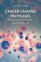 Dernières parutions sur Pharmacologie, Cancer-Leading Proteases: Structures, Functions and Inhibition
