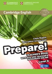 Dernières parutions dans Cambridge English Prepare!, Cambridge English Prepare! Level 6 - Teacher's Book with DVD and Teacher's Resources Online