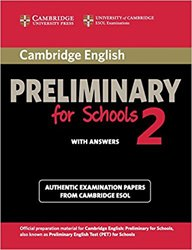 Dernières parutions sur PET, Cambridge English Preliminary for Schools 2 - Student's Book with Answers Authentic Examination Papers from Cambridge ESOL