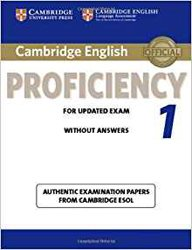 Dernières parutions sur CPE, Cambridge English Proficiency 1 for Updated Exam - Student's Book without Answers Authentic Examination Papers from Cambridge ESOL