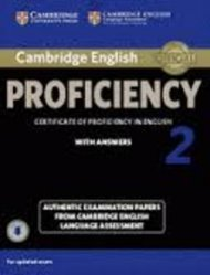 Dernières parutions dans Cambridge English Proficiency 2, Cambridge English Proficiency 2 - Student's Book with Answers with Audio Authentic Examination Papers from Cambridge English Language Assessment