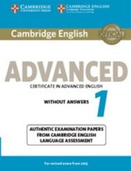 Dernières parutions sur CAE, Cambridge English Advanced 1 for Revised Exam from 2015 - Student's Book without Answers Authentic Examination Papers from Cambridge English Language Assessment