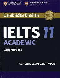 Dernières parutions dans Cambridge IELTS 11, Cambridge IELTS 11 Academic - Student's Book with Answers Authentic Examination Papers