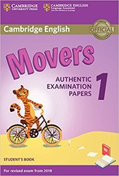 Dernières parutions sur Cambridge English Young Learners, Cambridge English Movers 1 for Revised Exam from 2018 - Student's Book Authentic Examination Papers