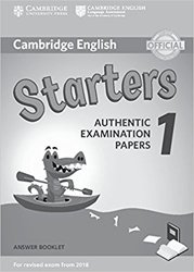 Dernières parutions sur Cambridge English Young Learners, Cambridge English Starters 1 for Revised Exam from 2018 - Answer Booklet Authentic Examination Papers