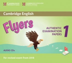 Dernières parutions sur Cambridge English Young Learners, Cambridge English Flyers 1 for Revised Exam from 2018 - Audio CDs (2) Authentic Examination Papers from Cambridge English Language Assessment