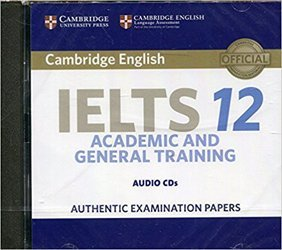 Dernières parutions sur IELTS, Cambridge IELTS 12