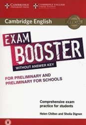 Dernières parutions dans Cambridge English Exam Boosters, Cambridge English Exam Booster for Preliminary and Preliminary for Schools without Answer Key with Audio