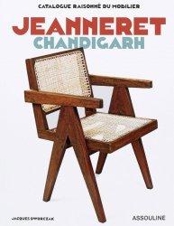 Dernières parutions sur Design - Mobilier, Catalogue raisonné du mobilier: Jeanneret Chandigarh