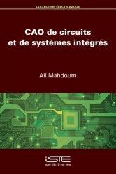 Dernières parutions sur Circuits, schémas et composants, CAO de circuits et de systèmes intégrés