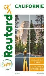 Dernières parutions dans Le Guide du Routard, Californie. Edition 2020. Avec 1 Plan détachable