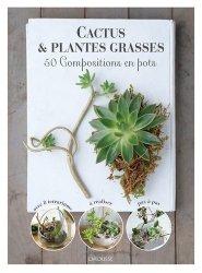 Dernières parutions sur Cactées - Succulentes - Plantes tropicales, Cactus et plantes grasses