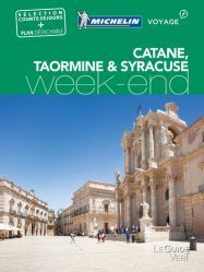 Dernières parutions dans Le guide vert Week-end, Catane, Taormine & Syracuse. Avec 1 Plan détachable