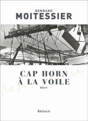 Dernières parutions sur Courses - Navigateurs, Cap Horn à la voile