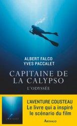 Dernières parutions dans La Traversée des Mondes, Capitaine de la Calypso. L'Odyssée