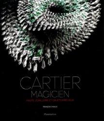 Dernières parutions dans Styles et design, Cartier magicien