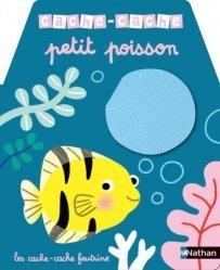 Dernières parutions sur Pour les tout-petits, Cache-cache petit poisson