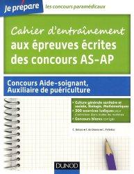 Souvent acheté avec Aide-soignant - Concours 2015-2016, le Cahier d'entraînement aux épreuves écrites des concours AS - AP