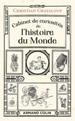 Dernières parutions dans Hors collection, Cabinet de curiosités de l'histoire du Monde