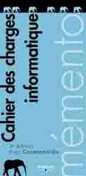 Dernières parutions dans Mémento, Cahier des charges informatique