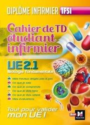 Souvent acheté avec Pharmacologie et Thérapeutiques UE 2.11, le Cahier de TD étudiant infirmier