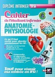 Dernières parutions sur Diplôme d'Etat, Cahier de l'étudiant infirmier - Anatomie-Physiologie