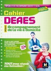 Souvent acheté avec DEAES DF 1 à 4 - Préparation complète pour réussir sa formation, le Cahier - DEAES - Accompagnement de la vie à domicile