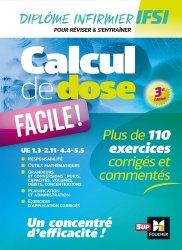 Dernières parutions dans Diplôme infirmier, Calcul de dose facile !