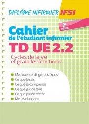 Dernières parutions sur Infirmières, Cahier de TD de l'étudiant infirmier UE 2.2 - Cycle de la vie - DEI